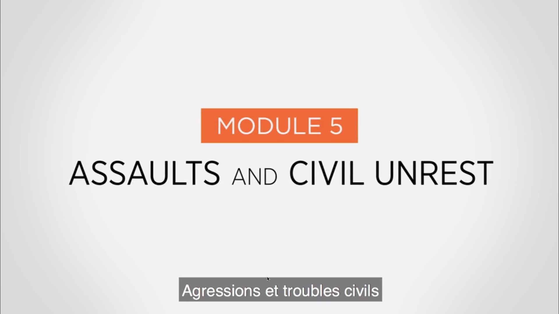 Module 5 - Agressions et troubles civils